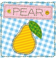 Funny patchwork with sweet pear vector