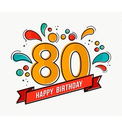 Colorful happy birthday number 80 flat line design vector