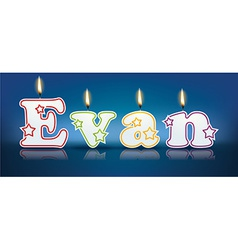Evan written with burning candles vector