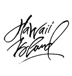 Hawaii island modern calligraphy hand lettering vector