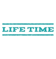 Life time watermark stamp vector