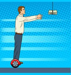 man on gyroboard chase money pop art vector image vector image