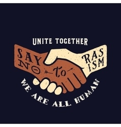 Say No to Racism Vintage Handshake vector image