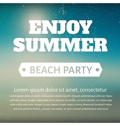 Summer beach party poster with a message vector