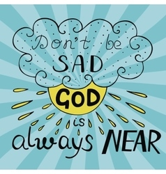 Biblical background with handwritten do not be sad vector