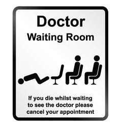 Doctors waiting room Information Sign vector image vector image