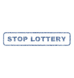 Stop lottery textile stamp vector