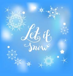 let it snow blue vector image vector image