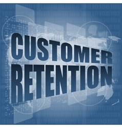 customer retention word on business digital screen vector image vector image