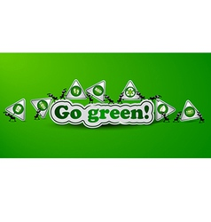 Go green card - ecology concept vector image