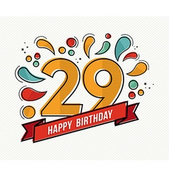 Colorful happy birthday number 29 flat line design vector image