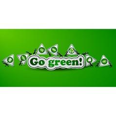 Go green card - ecology concept vector image