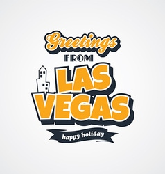 Las vegas vacation greetings theme vector