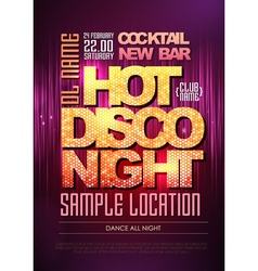 Disco poster hot night vector