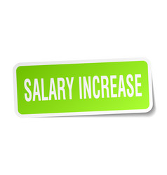Salary increase square sticker on white vector