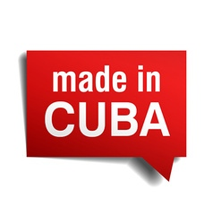 Made in cuba red 3d realistic speech bubble vector