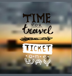 hand drawn lettering travel vector image