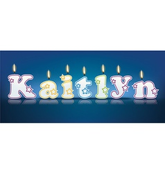 Kaitlyn written with burning candles vector