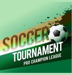 Soccer tournament championship league design vector