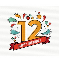 Colorful happy birthday number 12 flat line design vector image vector image