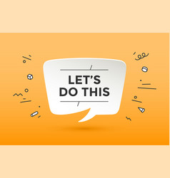 motivation positive poster let is do this vector image
