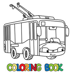 Funny small trolleybus with eyes coloring book vector