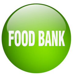 Food bank green round gel isolated push button vector