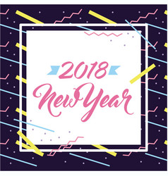 new year 2018 card invitation frame abstract vector image