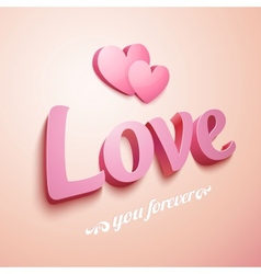 Realistic pink love sign with hearts vector