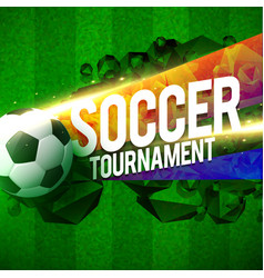Creative soccer tournament sports background vector