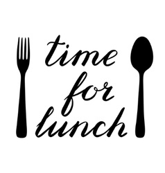 Time for lunch hand made brush lettering vector image
