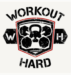 Workout hard vector