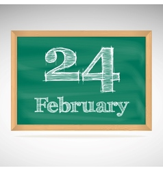 February 24 inscription in chalk on a blackboard vector
