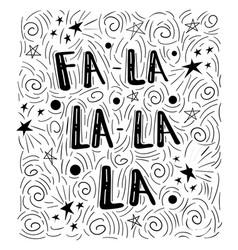 fa-la-la - handdrawn handwritten vector image vector image