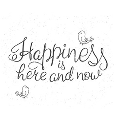 hand lettering inspiration quote about happiness vector image