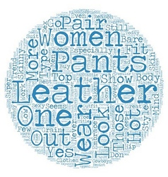 Sex appeal and style in women s leather pants text vector