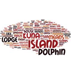 The dolphin lodge san blas islands panama text vector
