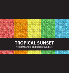 Triangle pattern set tropical sunset seamless vector