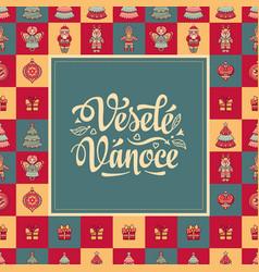 Vesele vanoce xmas card on czech language vector