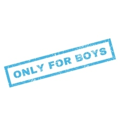 Only For Boys Rubber Stamp vector image