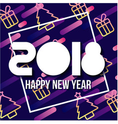 happy new year 2018 poster tree and gift light vector image