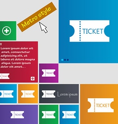 ticket icon sign Metro style buttons Modern vector image