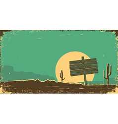 Western of desert landscape on old paper texture vector image