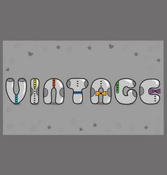 vintage unusual font vector image vector image