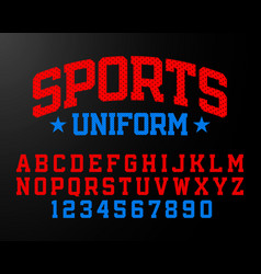 sports uniform style font alphabet and numbers vector image vector image