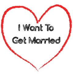 I want to get married vector