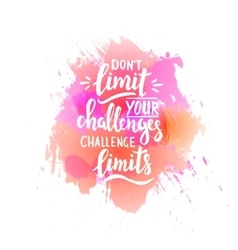 Dont limit your challenges challenge limits t vector