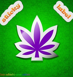 Cannabis leaf icon sign symbol chic colored sticky vector