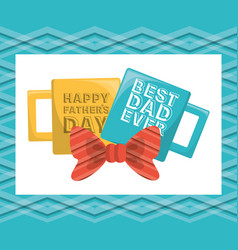 Fathers day card with cups decoration vector