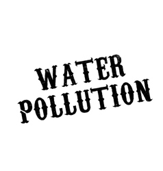 Water pollution rubber stamp vector